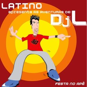 Latino - Festa no Apê (Dragostea Din Tei)
