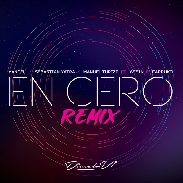 En Cero (Remix) [feat. Wisin & Farruko] - Single
