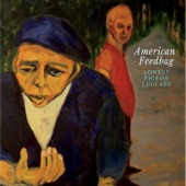American Feedbag - Lonely Pigeon Lullaby