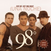 98º - Give Me Just One Night (Una Noche)