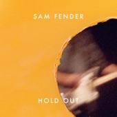Sam Fender - Hold Out