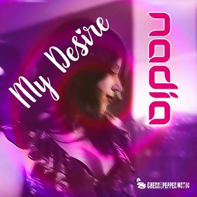 My Desire - Single - Nadia