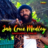 Anthony Cruz - Jah Cruz Medley