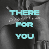 Gorgon City & MK - There for You artwork