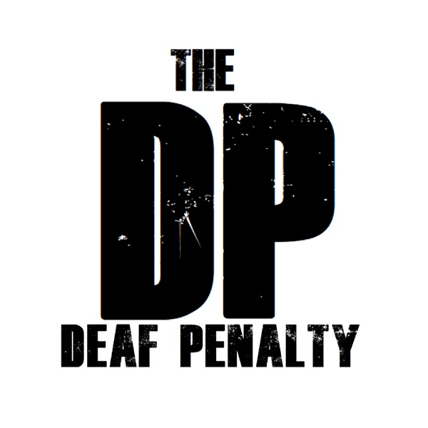 The Deaf Penalty Podcast