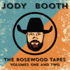 Jody Booth - The Rosewood Tapes, Volumes One & Two artwork