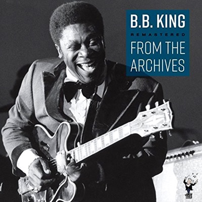 Remastered from the Archives - B.B. King