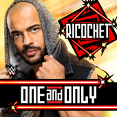 WWE: One and Only (Ricochet)