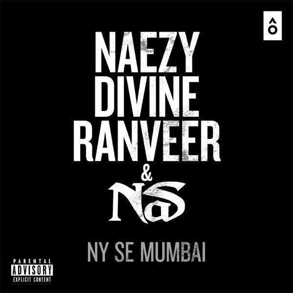 NY Se Mumbai (feat. Divine, Naezy & Ranveer Singh) - Single