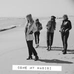 Habibi - Come My Habibi