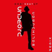 Dont Shut Up - DJ ORCUN