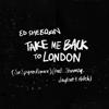 Ed Sheeran - Take Me Back to London (Sir Spyro Remix) [feat. Stormzy, Jaykae & Aitch] artwork