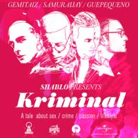 Shablo, Guè Pequeno & Gemitaiz - Kriminal (feat. Samurai Jay) artwork
