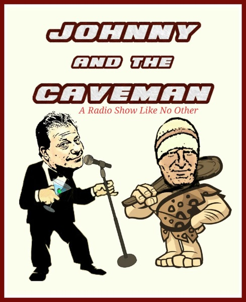 Johnny And The Caveman's podcast