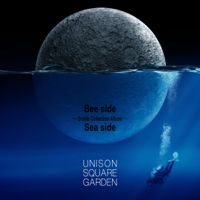 UNISON SQUARE GARDEN - Bee side Sea side ~B-side Collection Album~ artwork