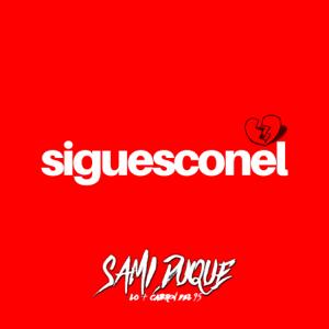Sami Duque - Sigues Con Él