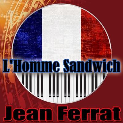 L'homme sandwich - Jean Ferrat