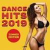 Dance Hits 2019: Summer Edition