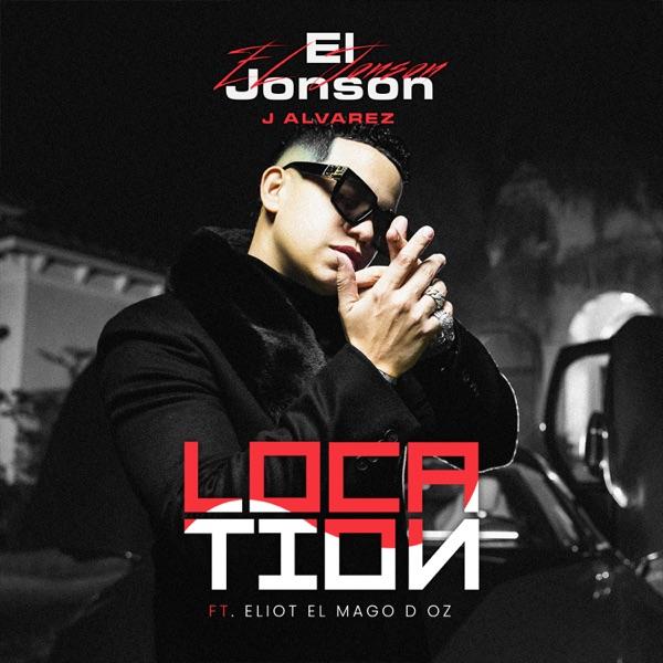 Location (feat. Eliot El Mago D Oz) - Single