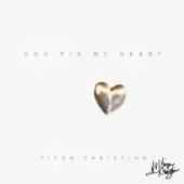 God Fix My Heart
