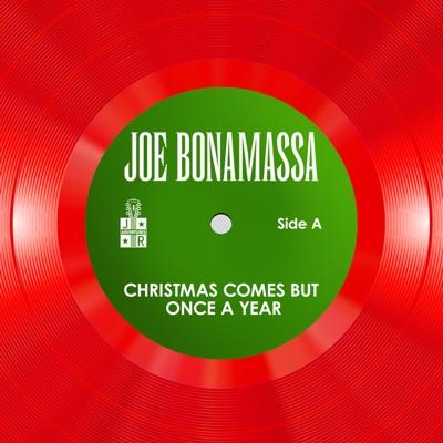 Christmas Comes But Once a Year - Single - Joe Bonamassa