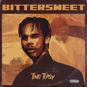 Tino Tipsy - BitterSweet - EP