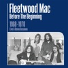 Before the Beginning: 1968-1970 Rare Live & Demo Sessions (Remastered)