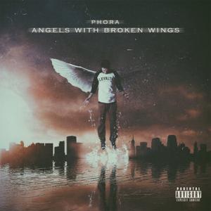 Phora - Angels With Broken Wings