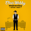 Chris Webby - Wednesday After Next  artwork