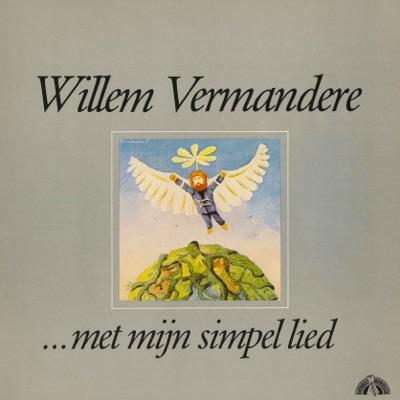 Met Mijn Simpel Lied - Willem Vermandere