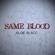 Same Blood - Aloe Blacc