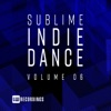 Sublime Indie Dance, Vol. 06