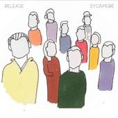 SYCAMORE - Release