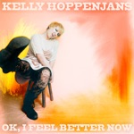 Kelly Hoppenjans - If I Had You (Love Letter from a Padded Cell)