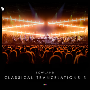 Lowland - Classical Trancelations 3