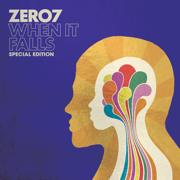When It Falls (Special Edition) - Zero 7 - Zero 7