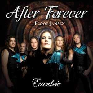 After Forever - Eccentric feat. Floor Jansen [Remastered]
