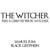 Samuel Kim - Toss a Coin to Your Witcher (feat. Black Gryph0n) artwork