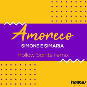 Simone & Simaria & Hollow Saints - Amoreco (Remix)