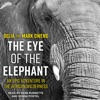 The Eye of the Elephant: An Epic Adventure In The African Wilderness AudioBook Download