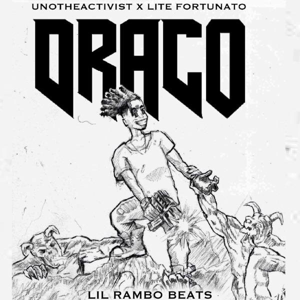 Draco (feat. UnoTheActivist & Lite Fortunato) - Single