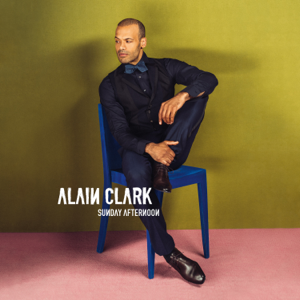 Alain Clark - Sunday Afternoon
