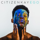 Citizen Kay - Ego