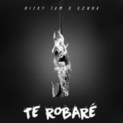 Te Robaré - Nicky Jam & Ozuna