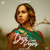 Duji Vaar Pyar - Sunanda Sharma