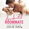 Jolie Day - Accidental Roommate  artwork