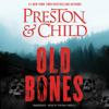 Douglas Preston & Lincoln Child - Old Bones  artwork