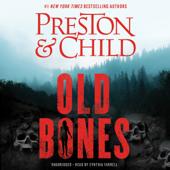 Old Bones - Douglas Preston & Lincoln Child Cover Art
