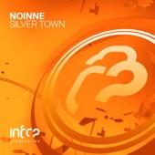 Noinne - Silver Town