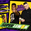 LX & Maxwell - Super Lemon Haze artwork